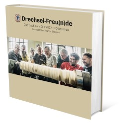 Drechselfreu(n)de - The Book to the DFT 2017 at Olbernhau